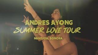 Andres Ayong/Summer Love Tour @Navojoa, Sonora 11/07/19