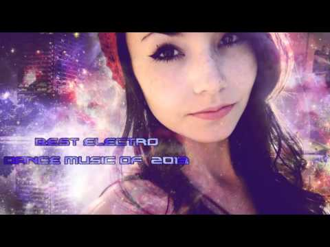 Best Electronic Dance Music Of 2013  (2 Hours December mix Vol.11 By. DubstepHazard)