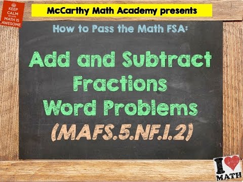 How to Pass the Math FSA (5th) - Add and Subtract Fractions