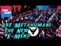 Are DC's Metahumans the New X-Men? (Nightwing: The New Order Preview)
