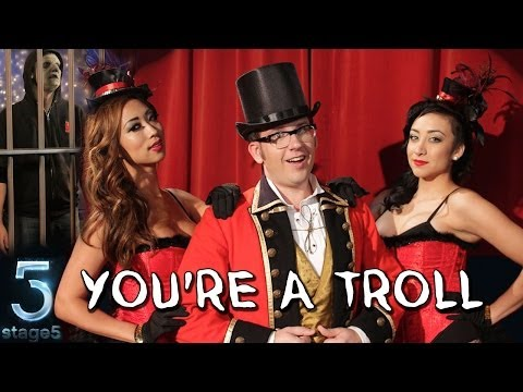 You're a Troll