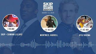 Skip + Damian Lillard, Monтrezl Harrell, Kyle Kuzma (8.11.20) | UNDISPUTED Audio Podcast