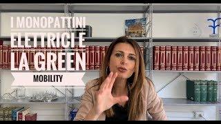 MOBILITÀ I monopattini elettrici e la green mobility