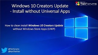 Windows 10 Creators Update - Install without UWP Apps