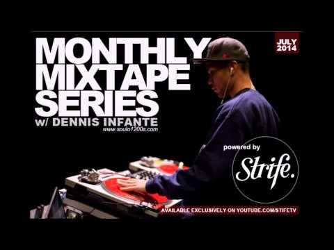 Dennis Infante x Strife | Monthly Mixtape