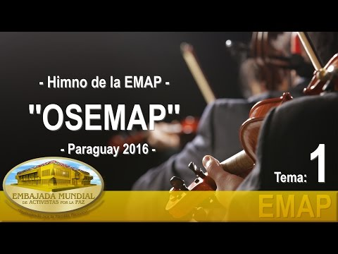01 Himno de la EMAP - Orquesta Sinfónica de la EMAP ''OSEMAP''   EMAP
