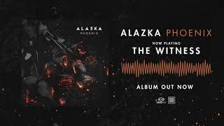 ALAZKA - The Witness (OFFICIAL AUDIO)