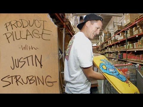Santa Cruz Product Pillage with Justin Strubing