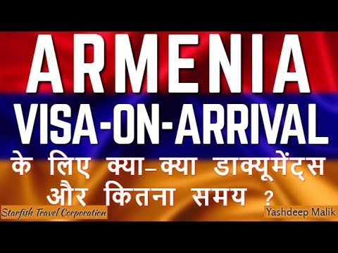Visa On Arrival Process for Armenia (India Citizens)