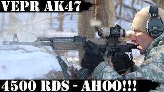 Vepr AK47, 4500rds Later - AHOO!!!