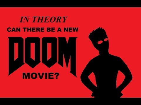 In Theory: Can There Be a New Doom Film?
