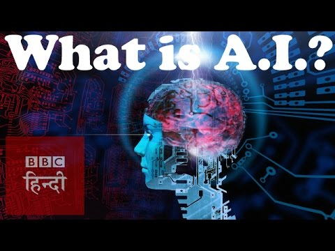 What Is Artificial Intelligence Bbc Hindi Youtube