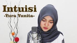 Intuisi - Yura Yunita (Cover) || Fina Nugraheni || Indonesia