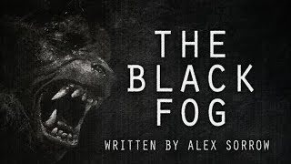 """The Black Fog"" by Alex Sorrow — Simply Scary — Performed by Jeff Clement"