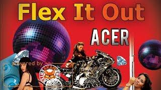 Acer - Flex It Out - June 2017