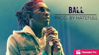 "Young Thug Hype Banger Type Trap Instrumental || ""Ball"""