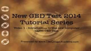 New GED 2014 Tutorial Series - Video 1 - Introduction to the new computer based GED test
