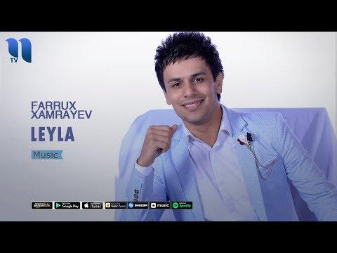 Farrux Xamrayev - Leyla | Фаррух Хамраев - Лейла (music version)