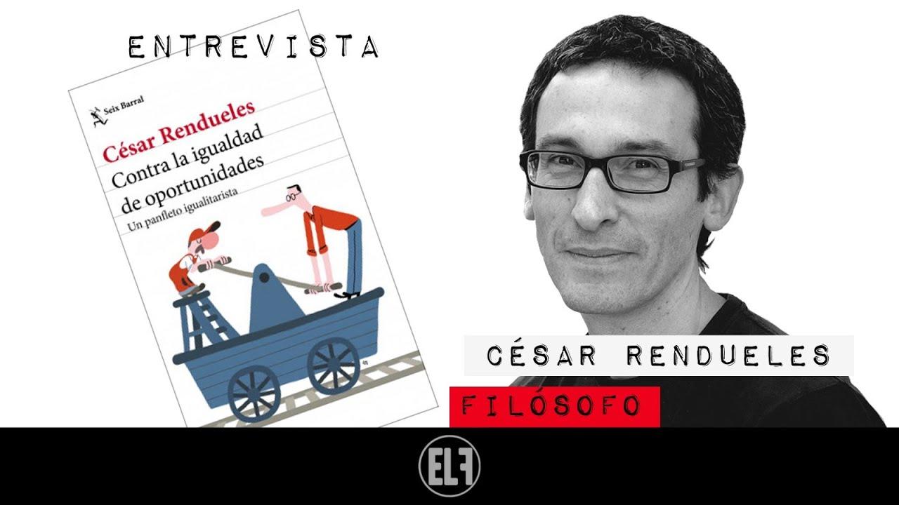 #EnLaFrontera473 - Contra la igualdad de oportunidades - Entrevista al filósofo César Rendueles