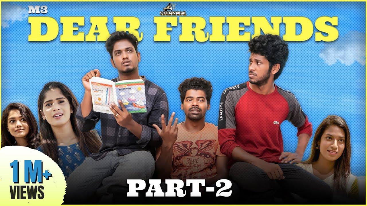 Dear Friends   M3 - Part 2   Sothanaigal