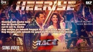 Heeriye -- Race 3 full song