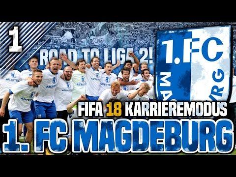 Willkommen beim 1. FC Magdeburg! Eine neue Ära beginnt! | FIFA 18 Karrieremodus #1