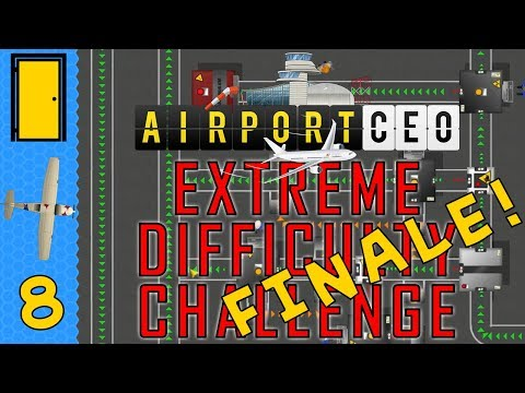 Airport CEO Extreme Difficulty Challenge - Part 8: Baggage Handling. Let's Play Airport CEO.