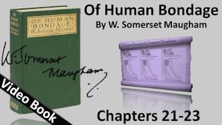 Chs 021 023 Of Human Bondage By W Somerset Maugham