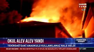Okul alev alev yandı
