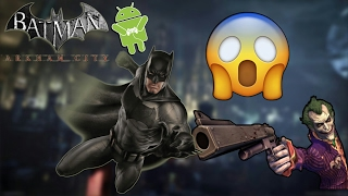 HOW TO DOWNLOAD BATMAN ARKHAM CITY FOR ANDROID (GAMEPLAY + LINK) ☺☺☺☺