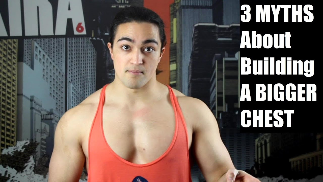 BIG MYTHS About Building a BIG CHEST (Inner, Upper, Lower) - YouTube