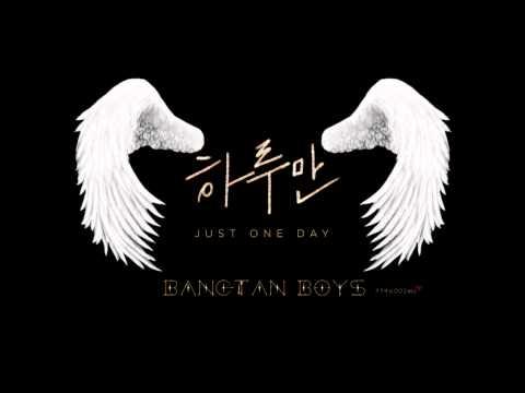 【Full Audio】방탄소년단 (BTS) - 하루만 (Just One day)【1080p HD/HQ】