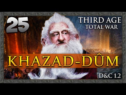 THE FALL OF CARN DÛM! Third Age Total War: Divide & Conquer - Khazad-dûm Campaign #25