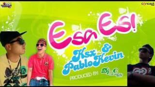 Pablo Kevin (El Subestimado) ft. Ksx (El Efecto) - Esa es.wmv