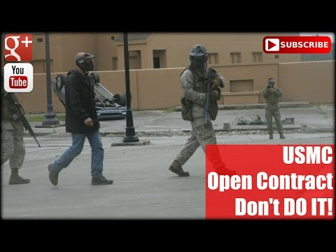 USMC: Open Contract, Don't DO IT!