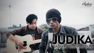 Judika - Jadi Aku Sebentar Saja ( Cover by Ayat )