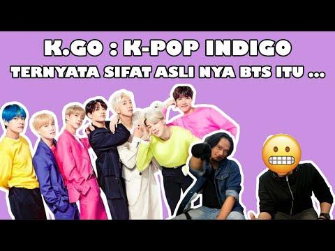 MEMBACA KARAKTER MEMBER BTS DARI SUDUT PANDANG INDIGO NON KPOPERS    K- GO : Kpop IndiGO