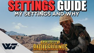 GUIDE: The IMPORTANT SETTINGS for PUBG - What I use and why