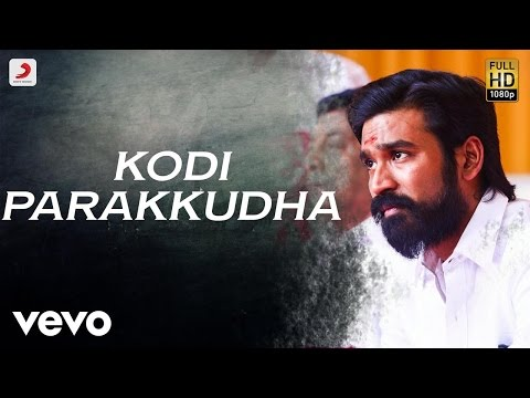 Kodi Parakkudha Song Lyrics From Kodi