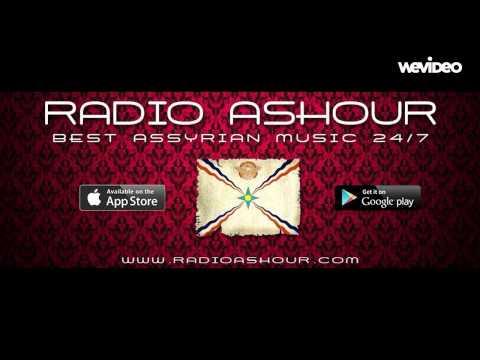 Radio Ashour / Best Assyrian Music 24/7