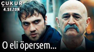Çukur 4.Sezon 26.Bölüm O Eli Öpersem...
