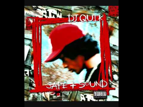 DJ Quik - Safe + Sound (Full Album)