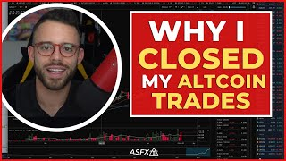I Closed My Altcoin Positions Because Of What Happened Today...