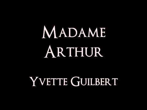Madame arthur paroles yvette guilbert greatsong for A quoi ressemble ta maison paroles