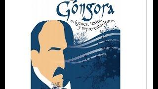 Luis de Góngora, el universo del poeta en el Congreso de Córdoba