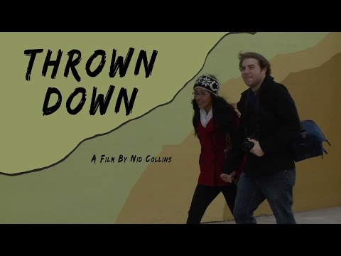 Thrown Down - A film by Nid Collins