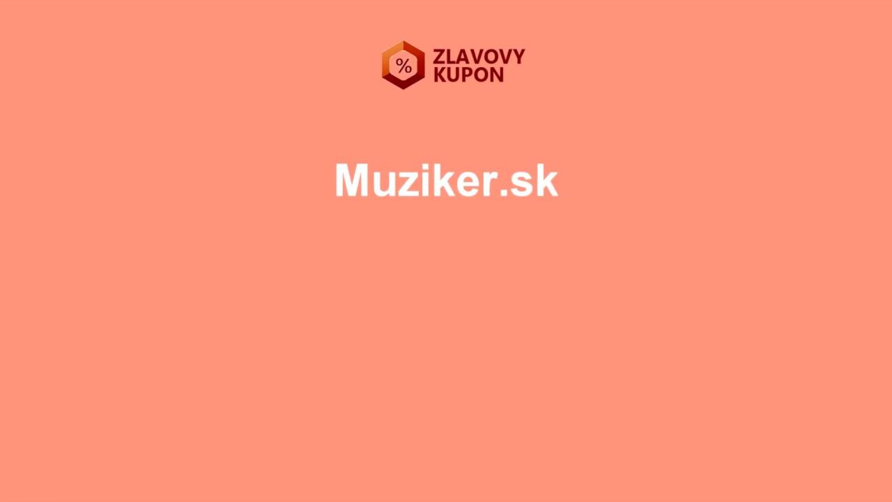 28792da32 Muziker.sk zľavový kupón - Zlavovykupon.net