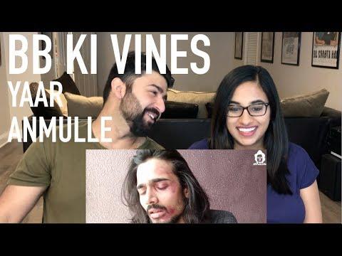 BB Ki Vines - Yaar Anmulle Reaction | Reaction by RajDeepLive