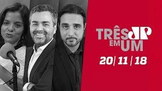 3 em 1 - 20/11/18 - Os novos ministros de Bolsonaro e o Xerife de Sergio Moro