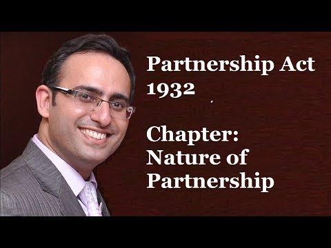 Partnership Act 1932 - Chapter-1 Nature of Partnership (Part-1)